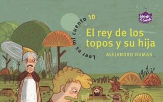 El rey de los topos y su hija: Alejandro Dumas