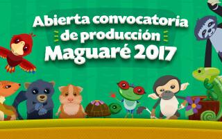 Abierta la convocatoria para la producción de animaciones y tutoriales para Maguaré 2017