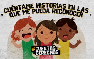 ¡Contemos cuentos para que los niños y niñas conozcan sus derechos!