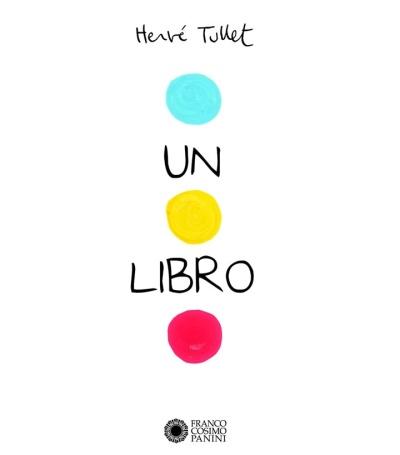 Un libro, de Hervé Tullet