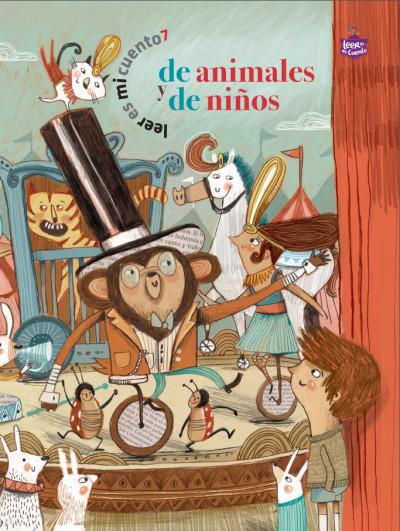 Leer es mi cuento 7 - De animales y de niños