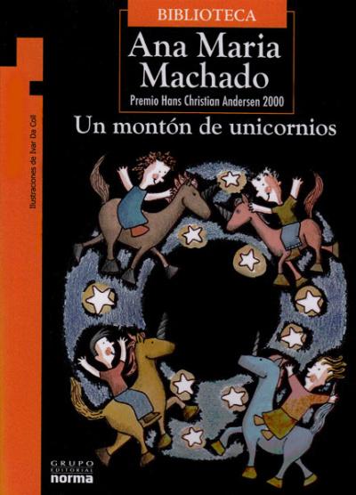 Edición de Un montón de unicornios ilustrada por Ivar Da Coll.