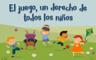 El juego, un derecho de todos los niños