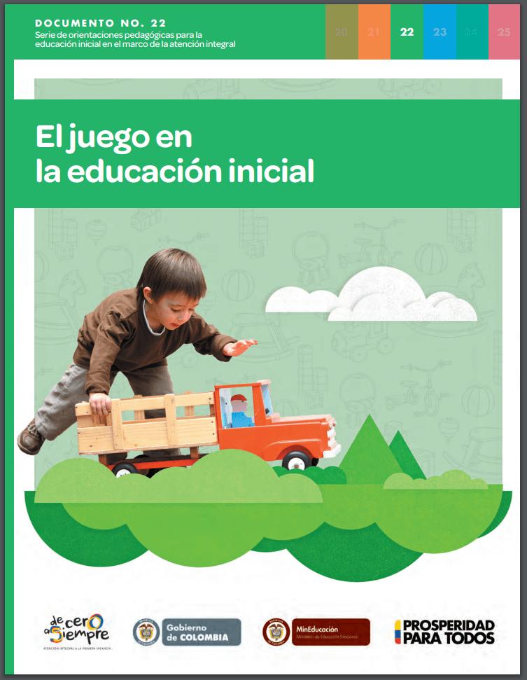 El juego en la educación inicial, alternativas para potenciar el ...