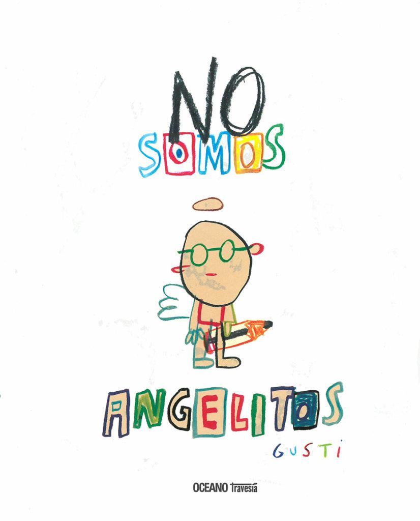 No Somos Angelitos Un Libro Sobre El Síndrome De Down Y Sus Lugares