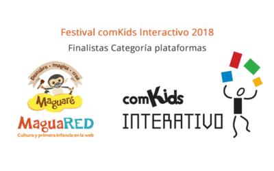 Maguaré y MaguaRED finalistas del Festival comKids Interactivo 2018 en Brasil