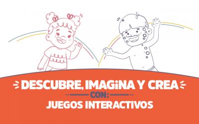 Descubre, imagina y crea con Juegos interactivos
