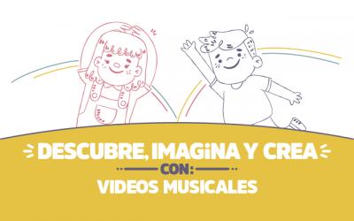 Descubre, imagina y crea con Videos musicales