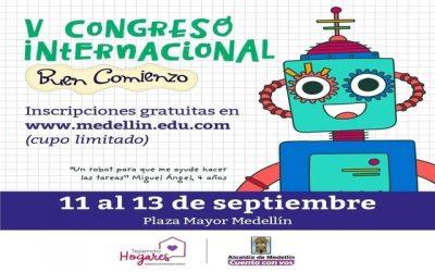 Nos vamos para Medellín: Fiesta del Libro y la Cultura y Congreso Internacional Buen Comienzo