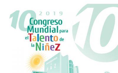 10 Congreso Mundial para el Talento de la Niñez