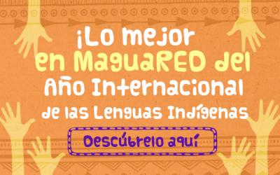 Lo mejor del 2019 en MaguaRED: Año Internacional de las Lenguas Indígenas