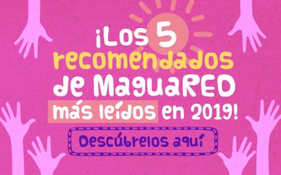 Lo mejor de 2019 en MaguaRED: recomendados