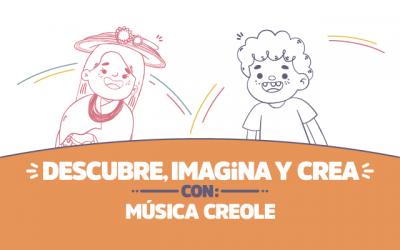 ¡Descubre, imagina y crea con Música creole!