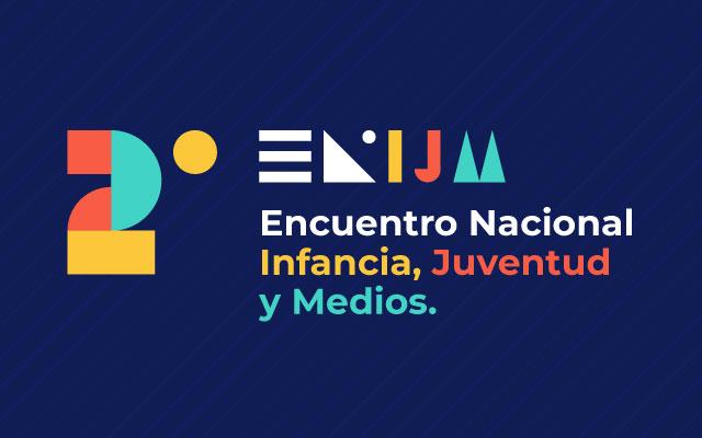 2do encuentro nacional de infancia, juventud y medios